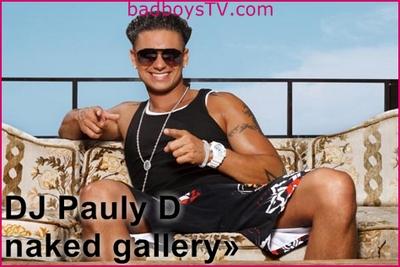 DJ Pauly D naked